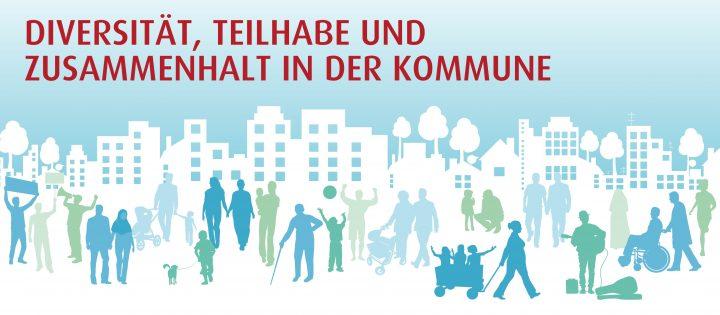 Stilisierte Menschen vor Stadt-Skyline mit Schriftzug Diversität, Teilhabe und Zusammenhalt in der Kommune